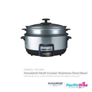Hanabishi Multi Cooker Stainless Steel Bowl 4L (With Steamer )