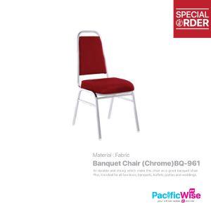 Banquet Chair (Chrome)/Kerusi Jamuan/BQ-961