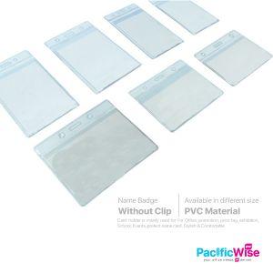 Name Badge Without Clip PVC/Lencana Nama Tanpa Klip PVC/Name Bagde/(Horizontal/Vertical)