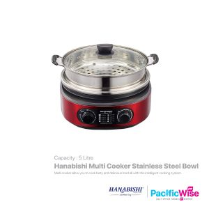 Hanabishi Multi Cooker Stainless Steel Bowl 5L (With Steamer ) HA1900S