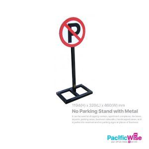 No Parking Stand With Metal