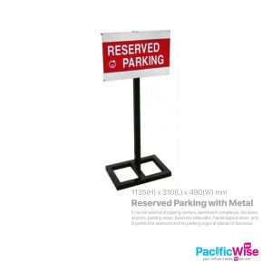 Reserved Parking With Metal