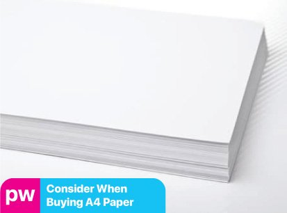 What to consider when buying A4 paper
