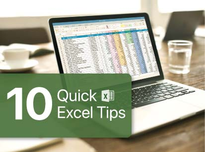 Top 10 Quick Excel Tips