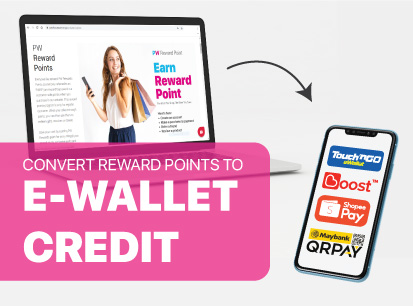 Convert PW Reward Points to E-wallet